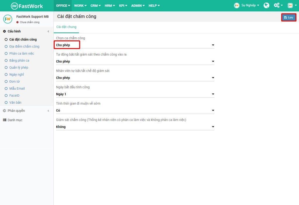 """Bước 3: Từ giao diện chọn """"Chọn ca chấm công"""" → chọn Cho phép và ấn Lưu để hoàn tất."""