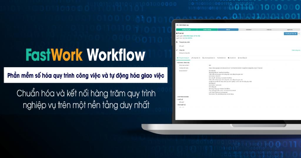 Phần mềm Fastwork - Workflow tự động hóa quy trình nghiệp vụ