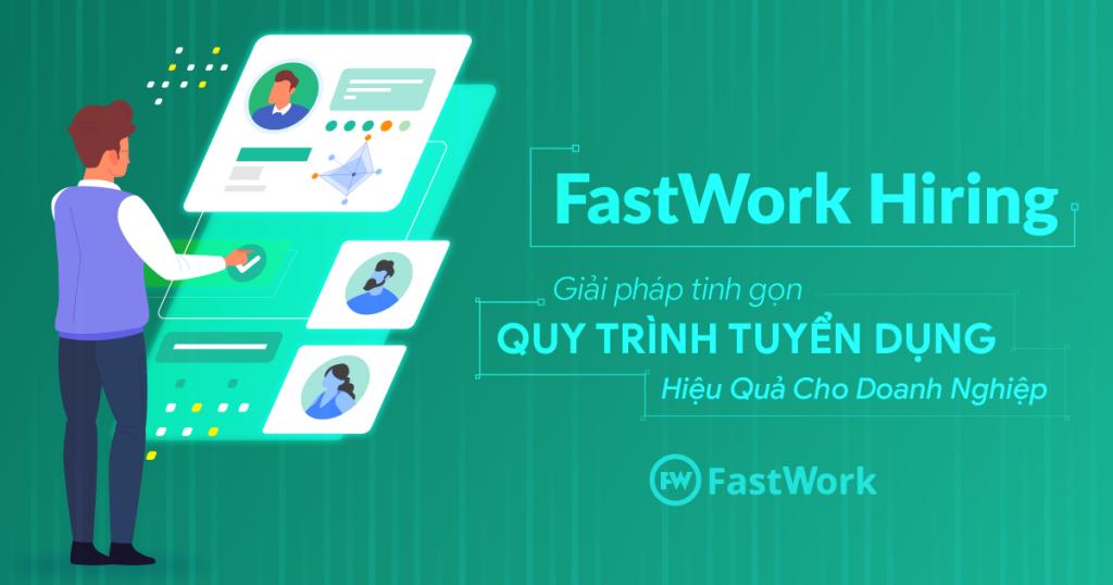 Phần mềm quản lý tuyển dụng FastWork Hiring