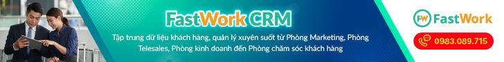 phần mềm quản lý quan hệ khách hàng fastwork crm