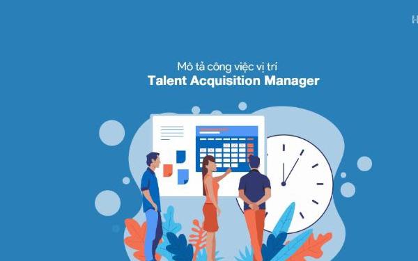 Công việc tuyển dụng nhân tài của TAM đa dạng