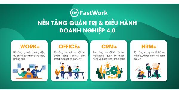 nền tảng quản trị và điều hành doanh nghiệp toàn diện fastwork