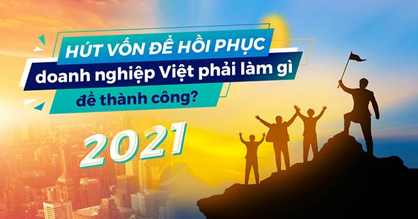 Cơ hội và giải pháp cho các doanh nghiệp Việt trong thu hút nguồn vốn đầu tư
