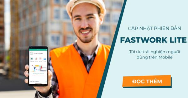 Cập nhật phiên bản FastWork Lite trên Mobile