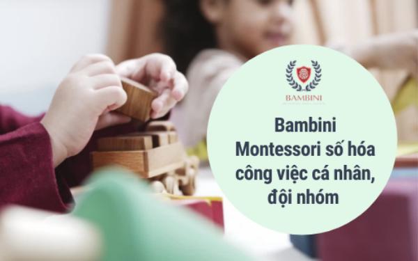 Bambini ứng dụng hiệu quả 4 tính năng trong phần mềm quản lý mầm non FastWork